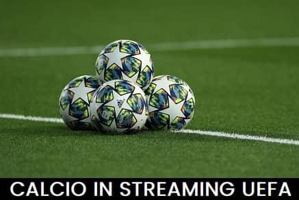 Calcio in streaming UEFA