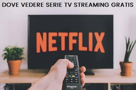Serie tv streaming